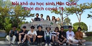 Nỗi khổ của những du học sinh thời dịch Covid-19 tại Hàn Quốc
